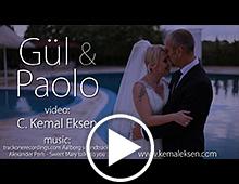 Gül & Paolo wedding video / düğün hikayesi videosu